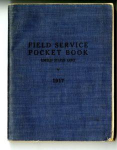 Field Service Pocket Book U.S. War Department, 1917 SpC. 355.00973 U58f1917