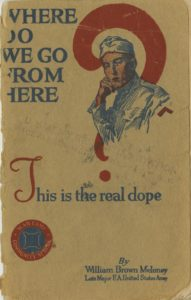 Where Do We Go From Here? This is the Real Dope, By William Brown Meloney, U.S. War Department, 1919 SpC.355.50973 M528W1919 DePaul University Special Collections and Archives