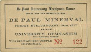 DePaul Freshman Dance and Minerval Benefit Ticket, 1917